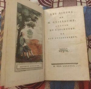 LES DÎNERS DE M. GUILLAUME SUIVIS DE L'AVANTURE DE SON ENTERREMENT. 1788.