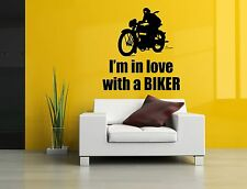 Wall Decor Art Vinyl Sticker Mural Decal I'm In Love With A Biker Phrase SA696