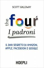 LIBRO THE FOUR: I PADRONI - SCOTT GALLOWAY