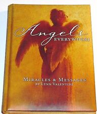 Angels Everywhere: Miracles & Messages by Lynn Valentine