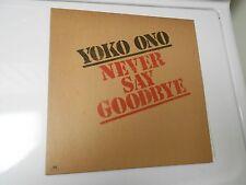 "YOkO OnO Never Say Goodbye 12"" PROMO Beatles JOHN LENNON Super RARE"