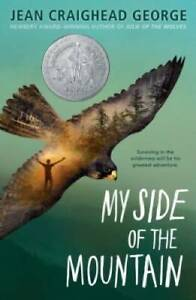 My Side of the Mountain - Paperback By Jean Craighead George - GOOD