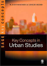 NEW Key Concepts in Urban Studies (SAGE Key Concepts series) by Mark Gottdiener
