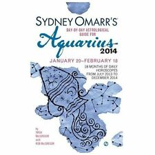 Sydney Omarr's Day-By-Day Astrological Guide for the Year 2014: Aquarius (Sydney