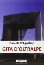Gita d'oltralpe - [Zedda]