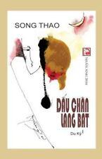 Dau Chan Lang Bat by Song Thao (2016, Paperback)