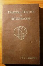 A Practical Treatise For Boilermakers by I.J. & H. Haddon 1972