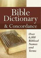 Bible Dictionary & Concordance by