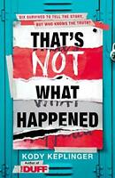 That's Not What Happened by Keplinger, Kody Book The Fast Free Shipping