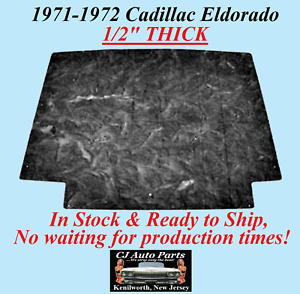 "REM 1971-1972 CADILLAC ELDORADO HOOD INSULATION 1/2"" THICK - IN STOCK"