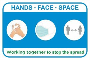 HANDS FACE SPACE - 19Covid Social Distancing Safety Plastic / Sticker Mask Sign