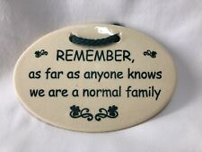 Mountain Meadows Pottery Vermont Oval Quote Plaque  We Are A Normal Family