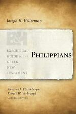 Philippians (Exegetical Guide to the Greek New Testament) by Hellerman, Joseph