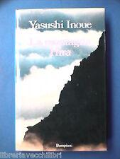 LA MONTAGNA HIRA Yasushi Inoue Romanzo Giapponese prima edizione Bompiani 1988
