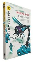 A Maze of Death (S.F. MASTERWORKS) by Dick, Philip K. Paperback Book NEW