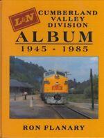Louisville & Nashville - CUMBERLAND VALLEY Division Album, 1945-1985 (NEW BOOK)