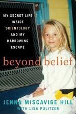 Beyond Belief: My Secret Life Inside Scientology and My Harrowing Escape, Lisa P