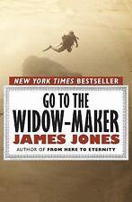 Go to the Widow-Maker by James Jones (2011, Paperback)
