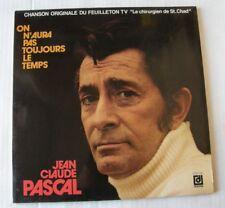 JEAN CLAUDE PASCAL (LP 33T) ON N'AURA PAS TOUJOURS LE TEMPS