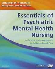 Essentials of Psychiatric Mental Health Nursing : A Communication Approach to...