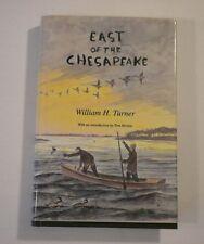 ' East of the Chesapeake' Turner Signed #1325 of 4500 Printed 1998 HC/DJ