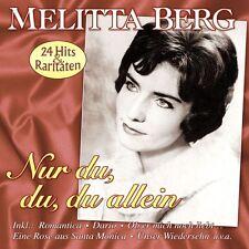 MELITTA BERG - NUR DU,DU,DU ALLEIN: 24 GROßE ERFOLGE   CD NEU