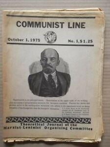 COMMUNIST LINE  October 1st 1975  - No 1. First Issue Marxist-Leninist Journal
