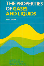 The Properties of Gases and Liquids by Robert C. Reid, J. M. Prausnitz and...