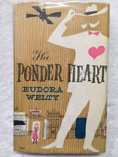 PONDER HEART HARDCOVER  in dj EUDORA WELTY inscribed by author