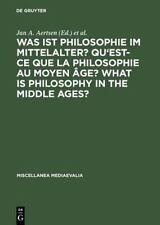 Was Ist Philosophie Im Mittelalter: Qu'Est-Ce Que LA Philosophie Au Moyen Age/Wh
