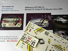 Decal calca 1 43 RENAULT 21 TURBO N°25 Rally WRC monte carlo 1989 montecarlo
