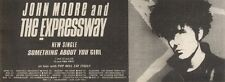 6/5/89Pgn07 Advert: John Moore & The Expressway 'something About You Girl'