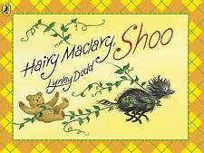 Hairy Maclary, Shoo by Lynley Dodd  Children's Reading Picture Story Book 2010