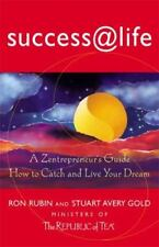 Success @ Life: How to Catch and Live Your Dream, A Zentrepeneur's
