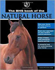 BHS Book of the Natural Horse, New, Sarah Widdicombe Book
