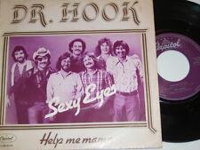 "7"" - Dr.Hook Sexy Eyes & Help me Mama - Dutch diff. 1979 # 1346"