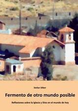 Fermento de Otro Mundo Posible by Stefan Silber (2014, Paperback)