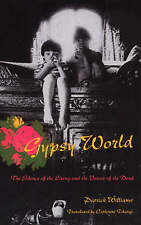 NEW Gypsy World: The Silence of the Living and the Voices of the Dead