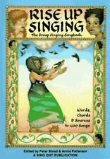 Rise up Singing : The Group Singing Songbook by Peter Blood (1988, Spiral Bound)