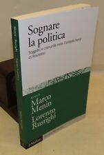 FILOSOFIA - Sognare la POLITICA - il Mulino Studi e Ricerche 2017