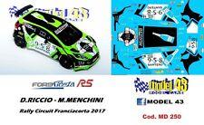 DECAL  1/43 -  FORD  FIESTA R5   -  RICCIO - Rally CIRCUIT    2017