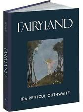 FAIRYLAND ~ REPLICA OF 1929 ~ GORGEOUS ILLUSTRATED GIFT EDITION ~ HC