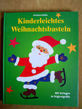 """""""Kinderleichtes Weihnachtsbasteln"""" von Christina Pfeiffer"""