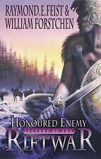 Honoured Enemy by William R. Forstchen, William Fortschen, Raymond E. Feist (Har