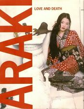 ARAKI Love and Death - Silvana Editoriale Milano 2010