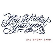 You Get What You Give 0075678826627 by Zac Brown Band CD