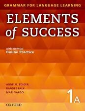 Elements of Success Student Book 1A by Anne Ediger and Linda Lee (2014, Mixed...
