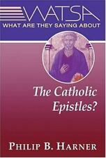 What Are They Saying About the Catholic Epistles?-ExLibrary