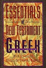 Essentials of New Testament Greek by Ray Summers (1995, Hardcover, Revised)