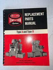 Bullard, Templa-Turn System Parts Manual Type A And Type B (1969) Softcover